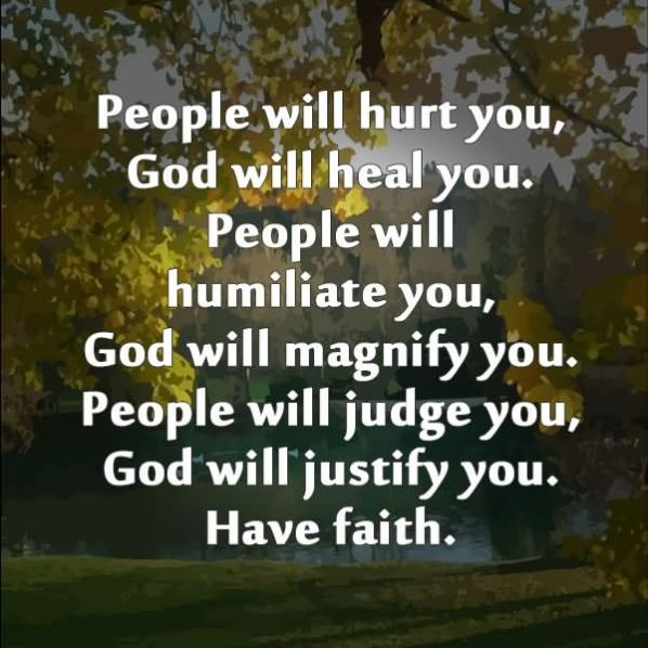 people-will-hurt-you-god-will-heal-you-people-will-humiliate-you-healing-quote.jpg